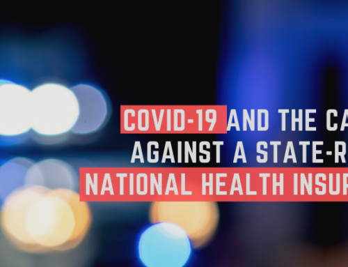 Covid-19 and the case against a state-run NHI